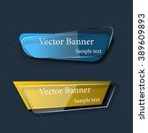 set of abstract vector glass... | Shutterstock .eps vector #389609893