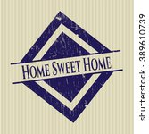 home sweet home rubber stamp... | Shutterstock .eps vector #389610739