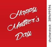 mother's day greeting card | Shutterstock .eps vector #389699596