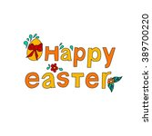 easter poster with hand drawn... | Shutterstock .eps vector #389700220