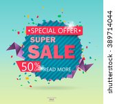 super sale poster  banner. big... | Shutterstock .eps vector #389714044