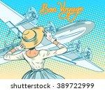 bon voyage girl escorts aircraft | Shutterstock .eps vector #389722999