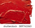 red oil  paint applied in thick ... | Shutterstock . vector #389761063