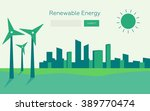 renewable energy vector... | Shutterstock .eps vector #389770474