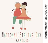 national sibling day   funny... | Shutterstock .eps vector #389929429