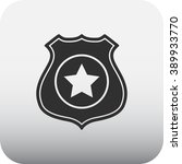 police office badge simple icon ... | Shutterstock .eps vector #389933770