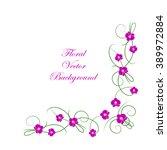 floral vector background.... | Shutterstock .eps vector #389972884