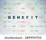 business concept  benefit on...   Shutterstock . vector #389994703