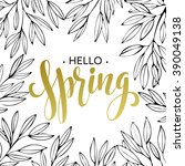 spring handwritten calligraphy... | Shutterstock .eps vector #390049138