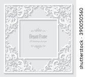 filigree square frame paper cut. | Shutterstock .eps vector #390050560