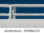hoarfrost on the guardrail of a ... | Shutterstock . vector #390086170