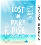 lost in paradise poster with... | Shutterstock .eps vector #390089164