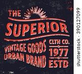 t shirt print design. superior... | Shutterstock .eps vector #390127099