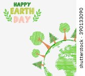 earth day and the environment... | Shutterstock . vector #390133090