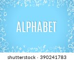 abstract white alphabet... | Shutterstock .eps vector #390241783