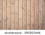 close up of wall made of wooden ... | Shutterstock . vector #390302446
