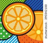 pop art oranges. vector pop art ... | Shutterstock .eps vector #390342100