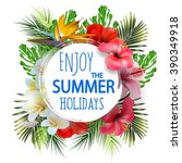 summer holidays background with ... | Shutterstock .eps vector #390349918
