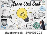 learn and lead education... | Shutterstock . vector #390409228