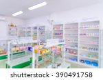 pharmacy interior with blurred... | Shutterstock . vector #390491758