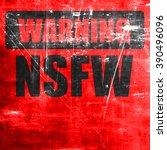 not safe for work sign | Shutterstock . vector #390496096
