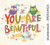vector card. you are beautiful .... | Shutterstock .eps vector #390514423