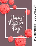 happy mother's day greeting... | Shutterstock .eps vector #390606199