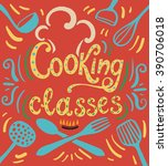 cooking classes   vector poster ... | Shutterstock .eps vector #390706018