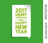 merry christmas and happy new...   Shutterstock .eps vector #390746740