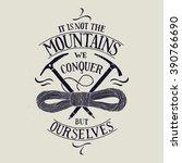 hiking motivational label.... | Shutterstock .eps vector #390766690
