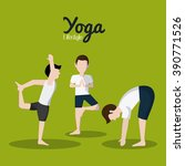 people doing yoga desgin  | Shutterstock .eps vector #390771526