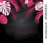 tropical black  pink and white... | Shutterstock .eps vector #390802810