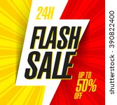 24 hour flash sale bright...   Shutterstock .eps vector #390822400