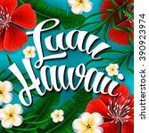 luau hawaii invitation hand... | Shutterstock .eps vector #390923974