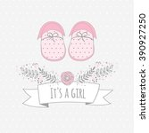 vector card its a girl with...   Shutterstock .eps vector #390927250