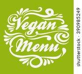 vegan menu. hand drawn...   Shutterstock .eps vector #390985249