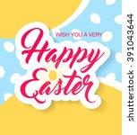 happy easter. vector...   Shutterstock .eps vector #391043644
