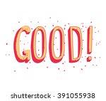 good unique hand written... | Shutterstock .eps vector #391055938
