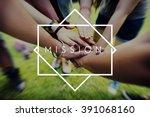 mission teamwork spirit target... | Shutterstock . vector #391068160