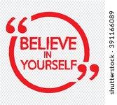 believe in yourself lettering... | Shutterstock .eps vector #391166089
