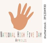 national high five day   funny... | Shutterstock .eps vector #391204930