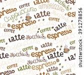 hand  drawn coffee seamless.... | Shutterstock .eps vector #391278856