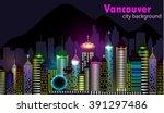 vancouver canada skyline... | Shutterstock .eps vector #391297486