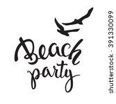 original hand lettering beach... | Shutterstock .eps vector #391330099