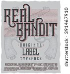 Постер, плакат: Real Bandit typeface with