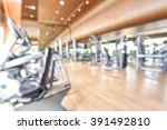 blur gym background fitness... | Shutterstock . vector #391492810