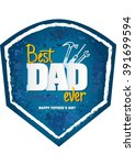 happy father's day design ...   Shutterstock .eps vector #391699594