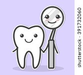 tooth and dental mirror are... | Shutterstock .eps vector #391732060