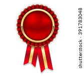 red rosette  badge with gold... | Shutterstock .eps vector #391783048