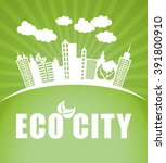 eco city design  | Shutterstock .eps vector #391800910